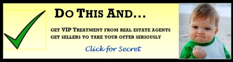 Get VIP treatment from agents & have offer treated with respect by seller.